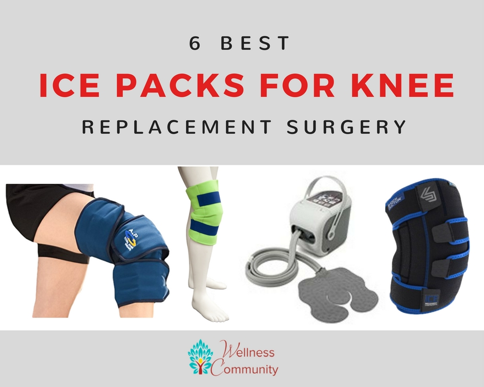 Best Ice Packs For Knee Replacement Surgery